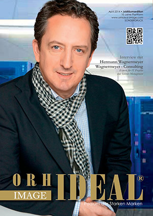 Cover Orhideal IMAGE Magazin Magazin April 2014 mit Hermann Wagnermeyer - Wagnermeyer - Consulting