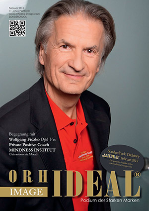 Cover Orhideal IMAGE Magazin Magazin Februar 2015 mit Dipl. Vw. Wolfgang Ficzko - public Positive Coach MINDNESS INSTITUT