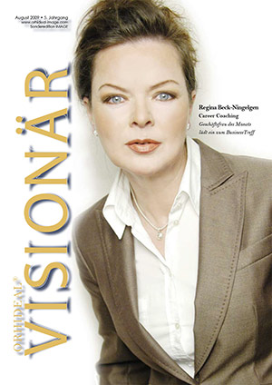 Cover Orhideal Visionär Magazin August 2009 mit Regina Beck-Ningelgen - Career Coaching